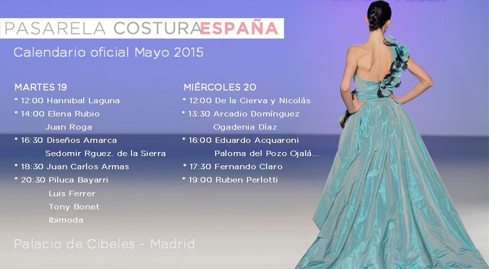 calendario de LA PASARELA COSTURA ESPAÑA y sus 17 DESFILES   FLASH ...